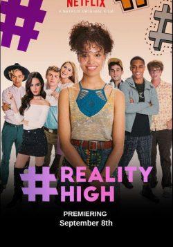 #realityhigh (2017) [1080p – Latino] [Comedia]