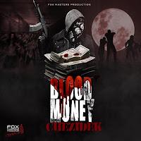 Chezidek - Blood Money
