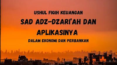 Sad Adz-Dzari'ah Dan Aplikasinya