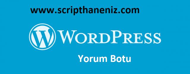 Wordpress Yeni Yorum Botu İndir