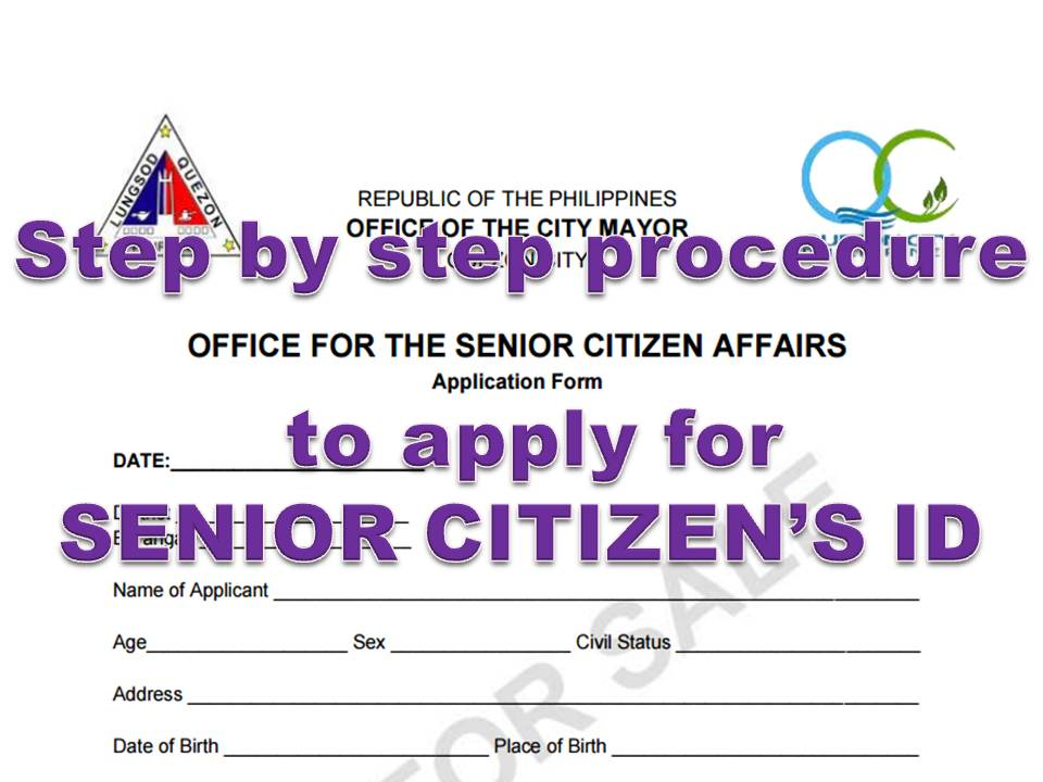 How To Requirements And Application For Senior Citizen Id And Benefits