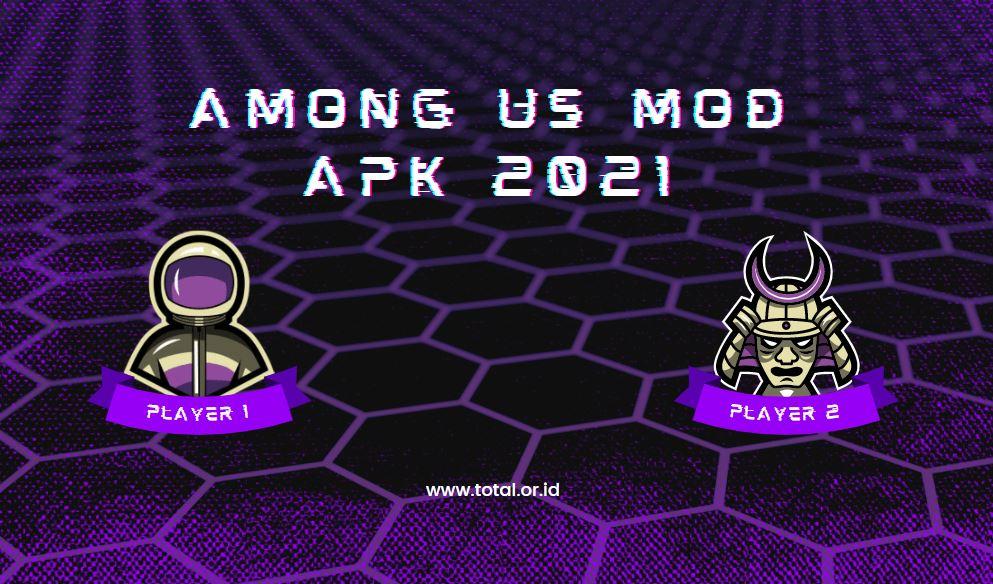 among us mod apk 2021