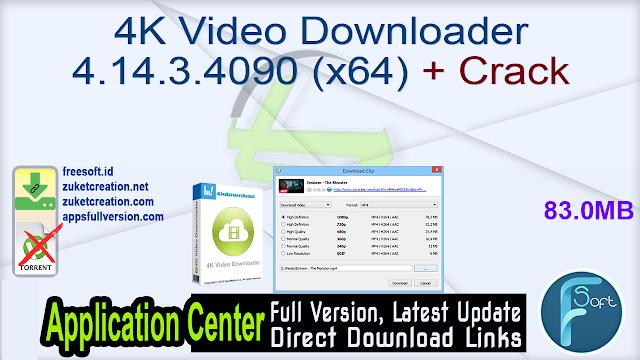4K Video Downloader 4.14.3.4090 (x64) + Crack