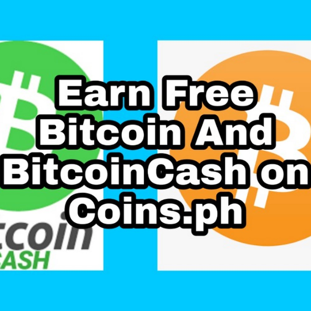 Earn Free Bitcoin And BitcoinCash On Coins.ph With Telegram BOTS