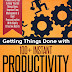 Getting Things Done with 100+ Instant Productivity Hacks for Every Day by George Ilian – A Book Review