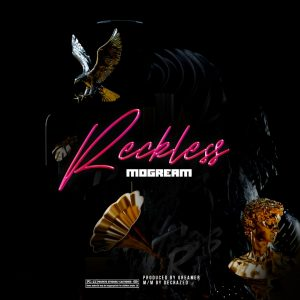 Music: Mogream – Reckless    @MogreamOfficial