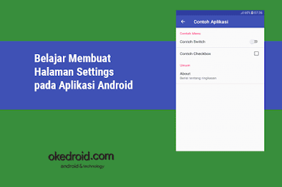 Belajar Membuat Contoh Halaman Preferensi Settings pada Aplikasi Android