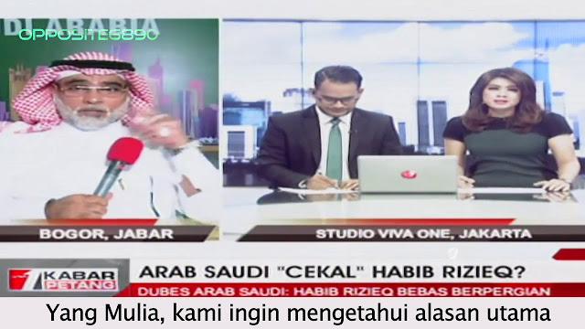 Dubes Saudi: Habib Dapat Pergi dari Saudi, Tapi Negara Anda Menerimanya atau tidak?!