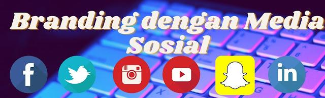 branding dengan media sosial