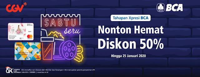 #CGV - #Promo Nonton Hemat Diskon 50% Pakai XPresi BCA (s.d 25 Jan 2020)