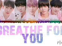 Lirik Lagu Monsta X - Breathe For You beserta Terjemahan Indonesia