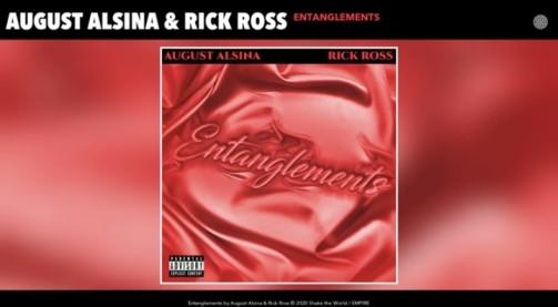 Entanglements Lyrics - August Alsina & Rick Ross