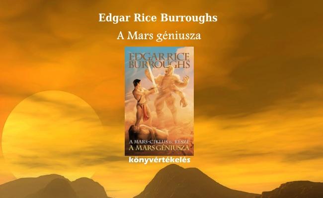 Edgar Rice Burroughs - A Mars géniusza könyvértékelés