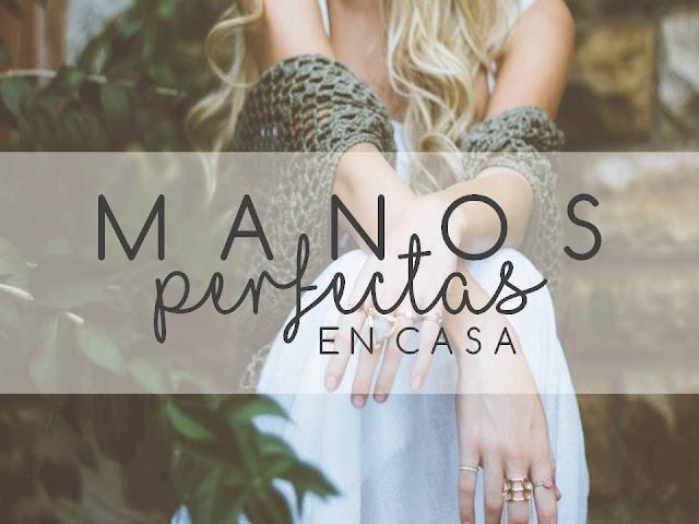 MANOS PERFECTAS, EN CASA