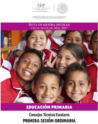 Consejo Técnico Escolar  Primera Sesión Ordinaria Primaria 2016-2017