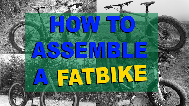 Fatbike Assembly Assemble a Fatbike Fat Bike Assembly