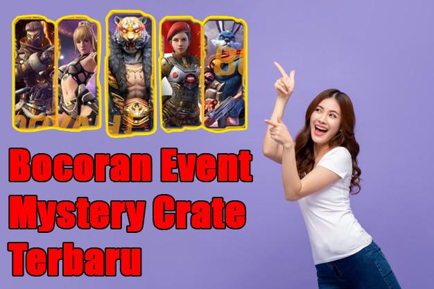 Bocoran Event Mystery Crate Terbaru