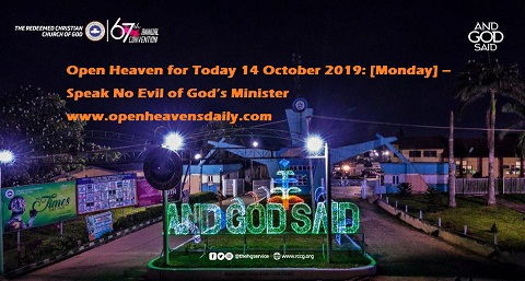 Open Heaven for Today 14 October 2019 Monday – Speak No Evil of God's Minister