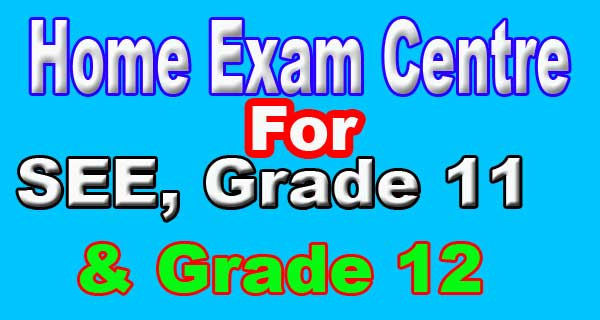 SEE to Grade 12 Home Exam Centre
