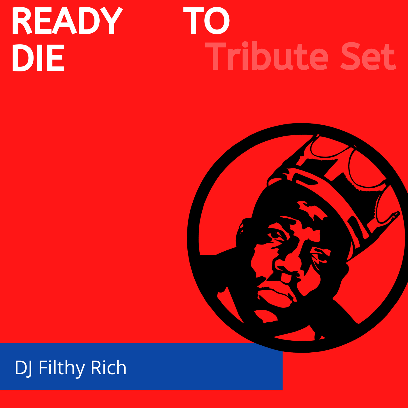 Biggie - Ready To Die Mix VOL 1 & 2 |  25th Anniversary Tribute Mixtape von DJ Filthy Rich