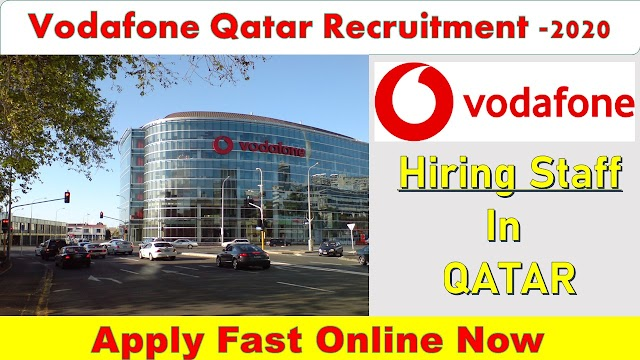 Vodafone Qatar Recruitment In QATAR 2020