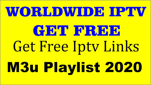 Worldwide Iptv Free, Best Iptv M3u Playlist URL 2020