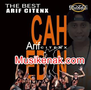 download kumpulan lagu arif citenx terbaru 2017