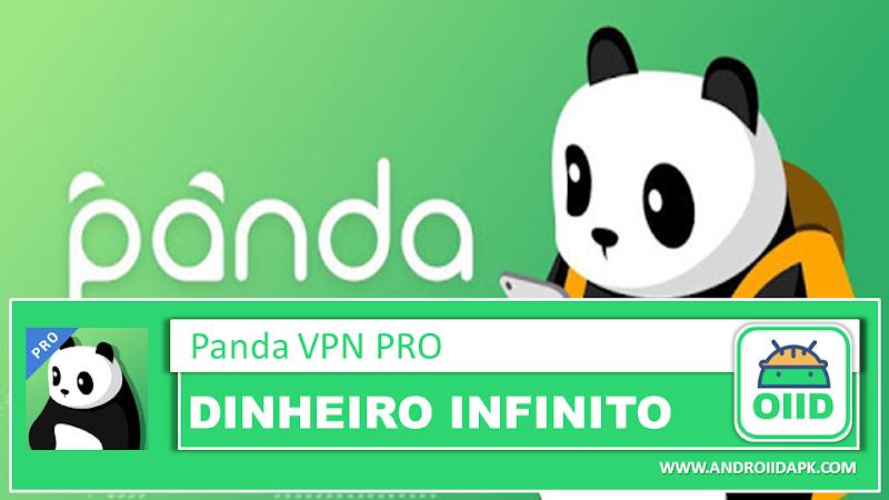 Panda VPN Pro APK 3.0.2 - A VPN mais rápida e privada