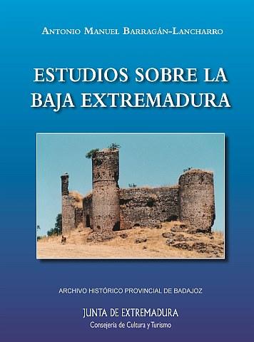ESTUDIOS SOBRE LA BAJA EXTREMADURA