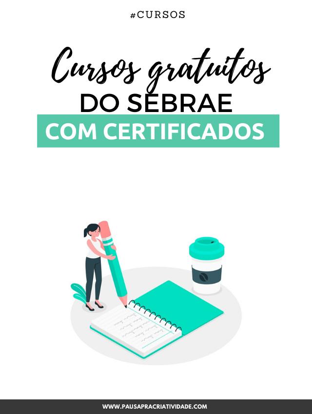 Cursos grátis do Sebrae com certificados