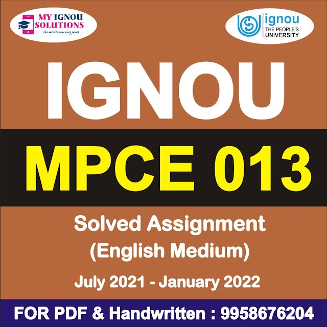 MPCE 013 Solved Assignment 2021-22