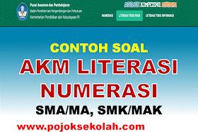 Soal AKM Literasi Dan Numerasi Jenjang SMA/MA, SMK/MAK Tahun 2021