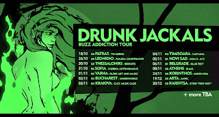 Drunk Jackals - Buzz Addiction tour 2019