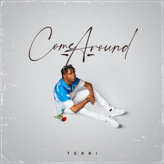 """[Music]Terri – """"Come Around"""""""