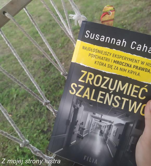 """Zrozumieć szaleństwo"" Susannah Cahalan - Weekendowe polecajki #45"