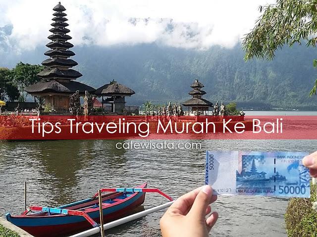Tips Traveling Murah Ke Bali