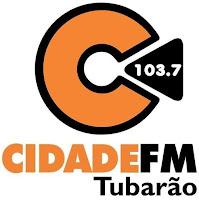 Rádio Cidade FM de Tubarão SC