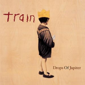 Drops of Jupiter (Tell Me) - Train