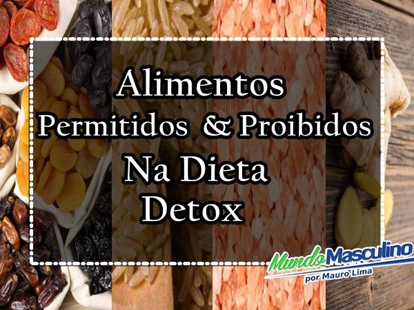 limentos Permitidos & Proibidos na Dieta Detox