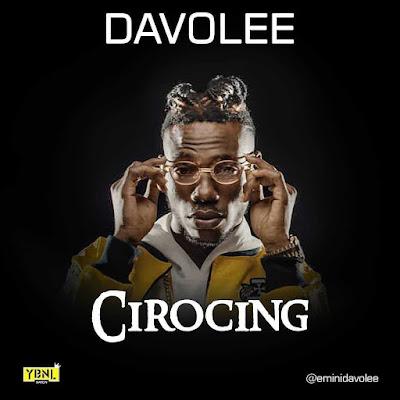 MUSIC : Davolee - Cirocing