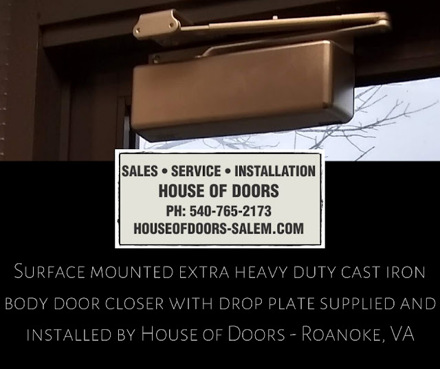 Surface mounted extra heavy duty cast iron body door closer with drop plate supplied and installed by House of Doors - Roanoke, VA