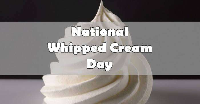 National Whipped Cream Day Wishes Lovely Pics