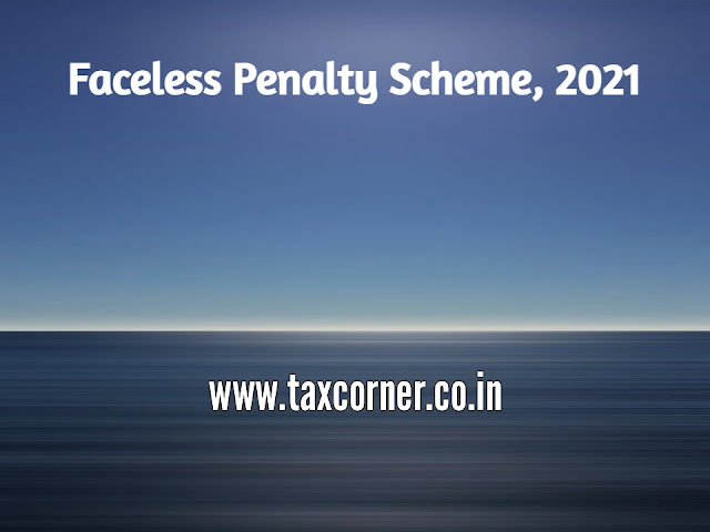 income-tax-faceless-penalty-scheme-2021