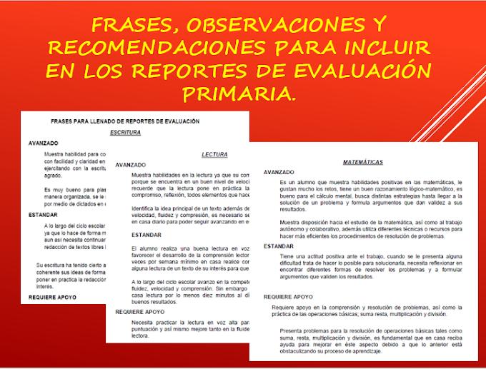 FRASES, OBSERVACIONES Y RECOMENDACIONES PARA INCLUIR EN LOS REPORTES DE EVALUACIÓN PRIMARIA.
