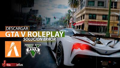Descargar FiveM GTA V Roleplay Epic Games, Solución de Error