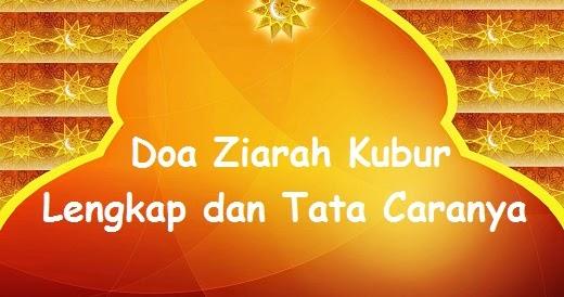 Doa Ziarah Kubur Lengkap dan Tata Caranya Menurut Islam ...