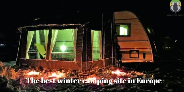 The best winter camping site in Europe