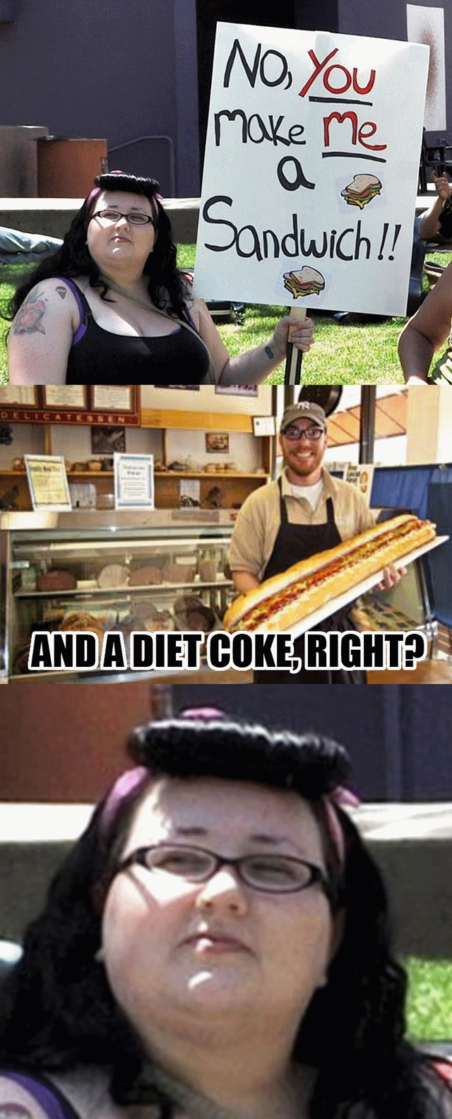 [Image: now-you-make-me-a-sandwich-and-a-diet-coke-right.png]