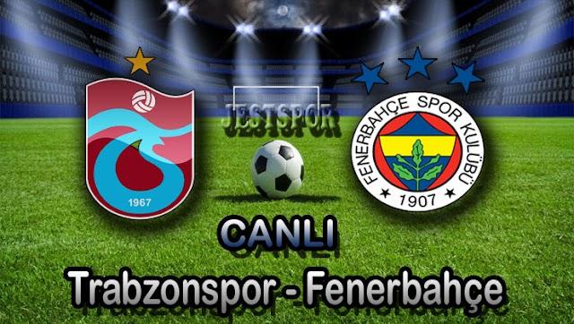 Trabzonspor - Fenerbahçe Jestspor izle