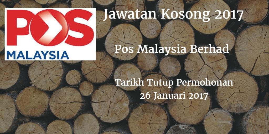 Jawatan Kosong Pos Malaysia Berhad 26 Januari 2017